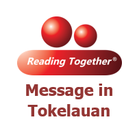 Reading Together® Message in Tokelauan