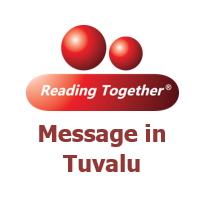 Reading Together® Message in Tuvalu
